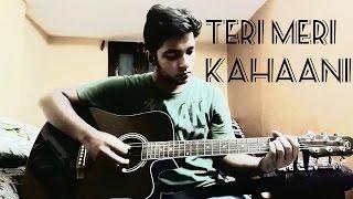 Teri Meri Kahaani - Gabbar Is Back [2015] - Guitar Tutorial