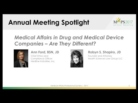 Medical Affairs in Drug and Medical Device Companies – Are They Different?