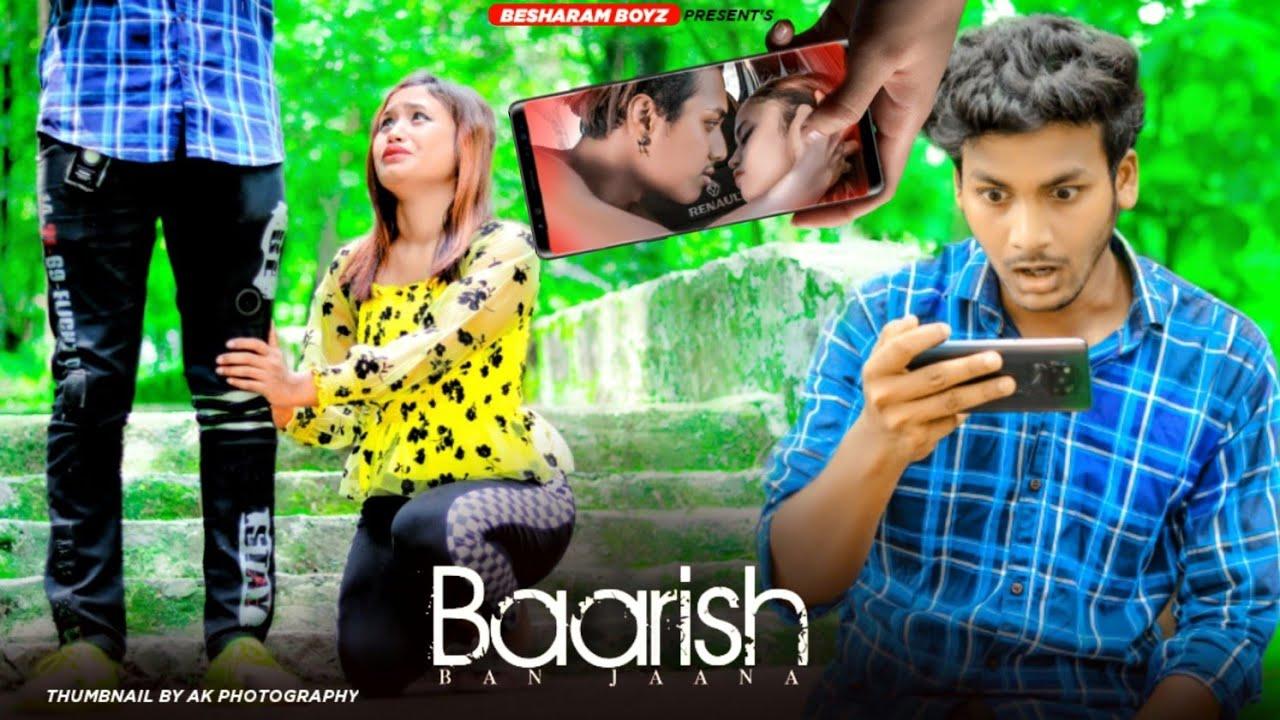 Baarish ban jaana | Jab Main Badal Ban Jaaun | Heart Touching Love Story | jeet | Besharam Boyz |