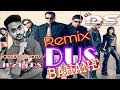 Dus Bahane dj remix ||DJ DS|| 🔥🔥🔥