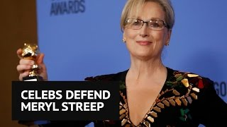 Celebrities defend Meryl Streep after Donald Trump calls her