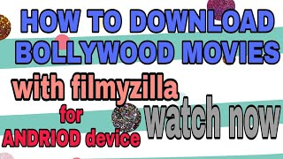HOW TO DOWNLOAD BOLLYWOOD MOVIES WITH FILYZILLA ON ANDRIOD DEVICE.|