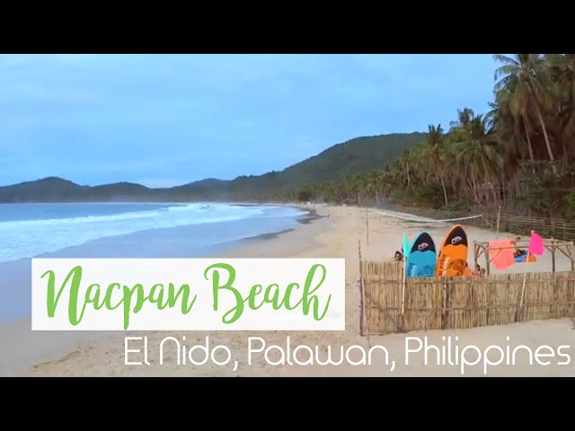 Nacpan Beach - El Nido, Palawan, Philippines - 4k Drone Footage