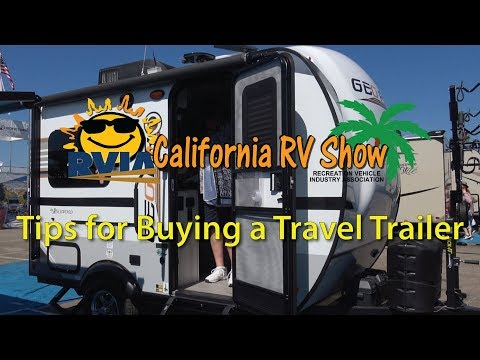 Tips for Buying a Travel Trailer - The California RV Show in October