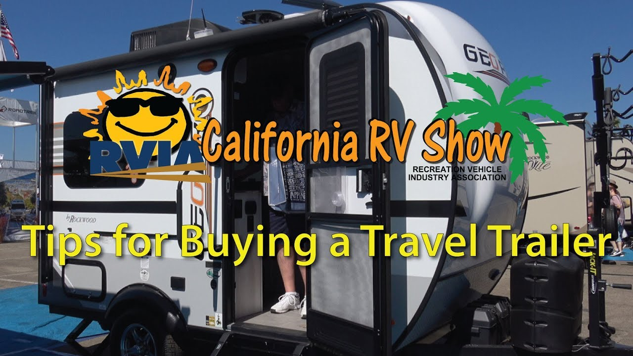 California Rv Show >> Tips For Buying A Travel Trailer The California Rv Show In October