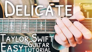 Delicate Taylor Swift Guitar Lesson for Beginners NO CAPO // Delicate Guitar // Lesson #486