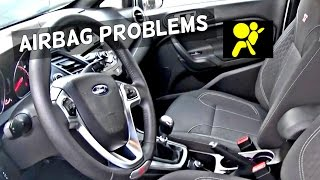 FIESTA ST Build Airbag System Diagnose and Problem