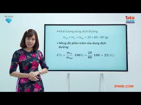 Siêu Trí Nhớ Học Đường   Lớp 8   Hóa học   Tiết 1   Nồng độ dung dịch