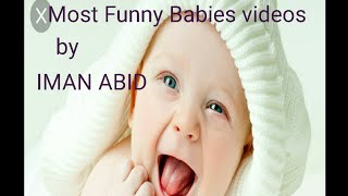 Most funny babies videos clip.by iman abid