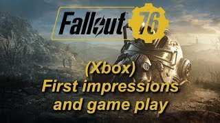 Fallout 76: First impressions and game play (Xbox)