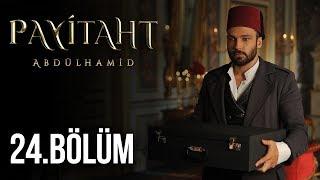 Payitaht Abdülhamid 24.Bölüm (HD)