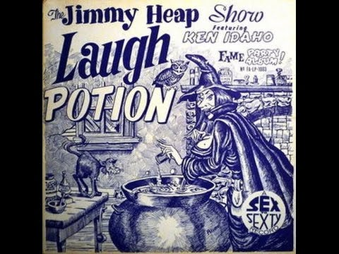 "The Jimmy Heap Show Featuring Ken Idaho ""Laugh Potion"" 1966 Risque Musical Comedy FULL ALBUM"
