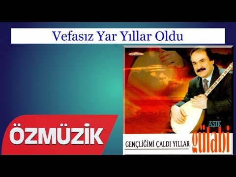 Vefasız Yar Yıllar Oldu - Aşık Gülabi (Official Video)