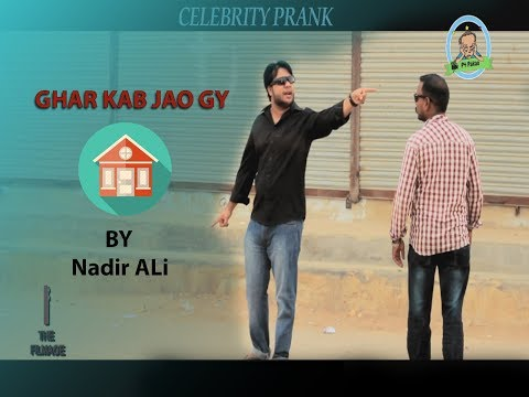   Home Prank   Funny By Nadir Ali   Ghar Kab Jaoga   In P4 Pakao 2017