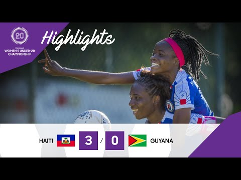 CU20W 2020 QF: Haiti vs Guyana | Highlights