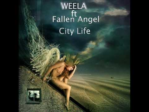Weela Ft Fallen Angel   City Life Dirty Electro Mix
