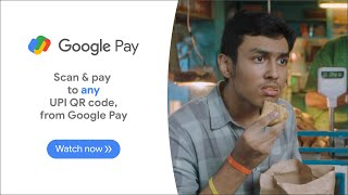 Google Pay | Scan & Pay to any UPI QR code