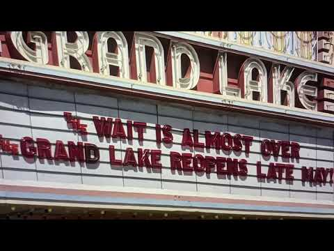 Grand Lake Theater Marquee Says Wait Almost Over, Reopens Late May 2021