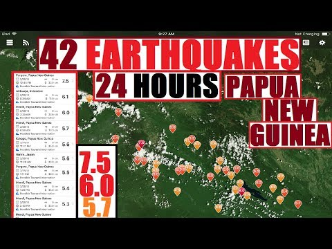 DAMAGING 42 EARTHQUAKES in 24 hours After 7.5 -7.8 PAPUA NEW GUINEA