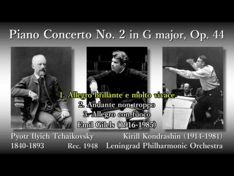 Tchaikovsky: Piano Concerto No. 2, Gilels & Kondrashin (1948) チャイコフスキー ピアノ協奏曲第2番 ギレリス
