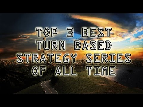 Top 3 best Turn Based Strategy Series of all time