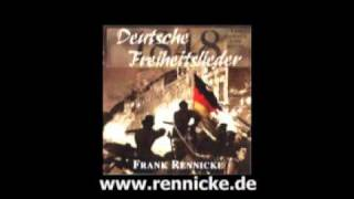 "Frank Rennicke ""Wo ist das Lied"""