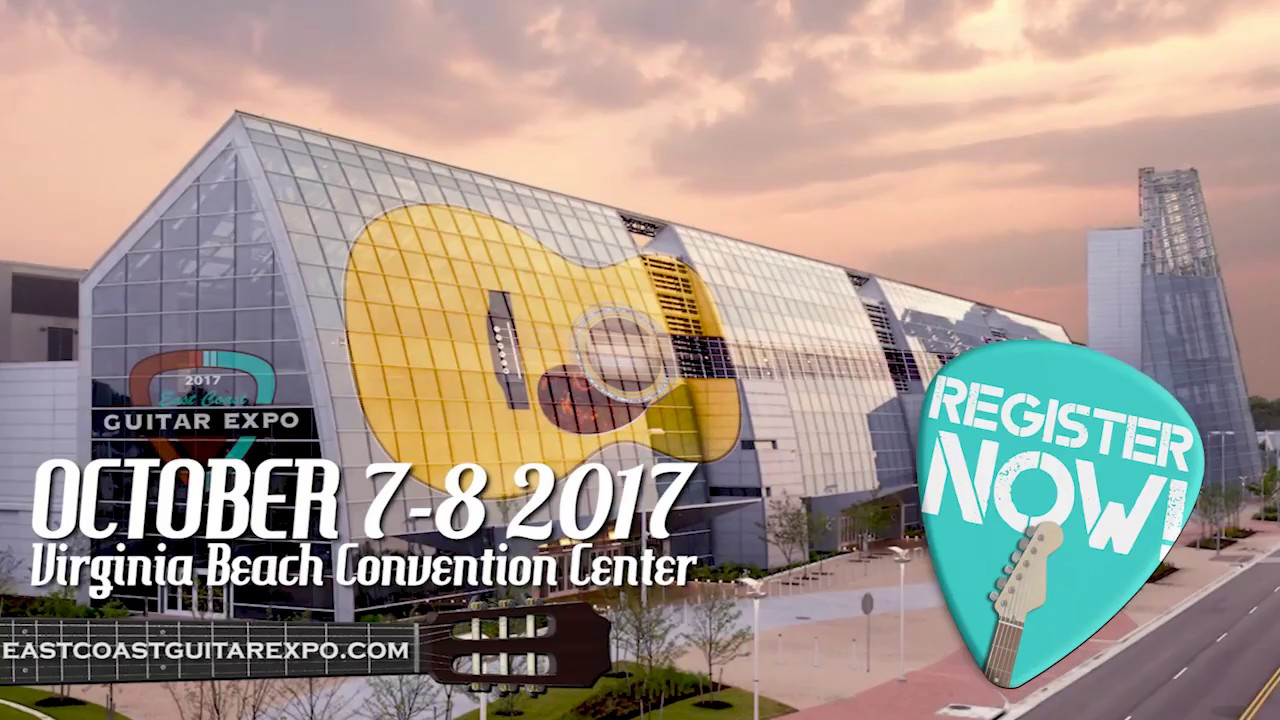 2017 East Coast Guitar Expo Virginia Beach Convention Center