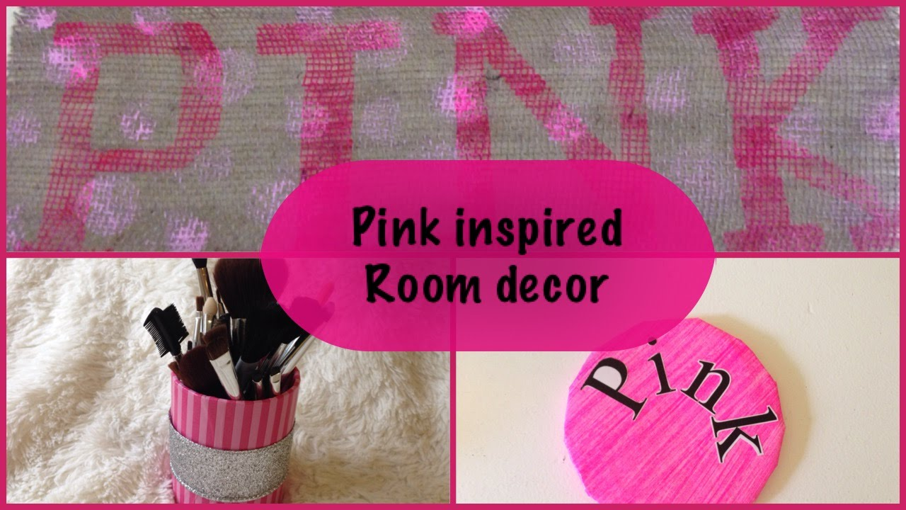 Diy Pink Inspired Room Decor You