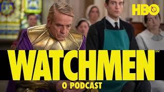 Watchmen: O Podcast | Vem Discutir o Episódio 7
