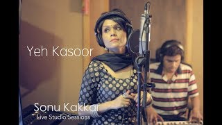 Repeat youtube video Yeh Kasoor Mera Hai | Sonu Kakkar - Jism 2 ( Live studio Session)