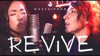 Revive | WorshipMob Original w/ @Cross Worship Music , Cara Summer, @Osby Berry, & more!