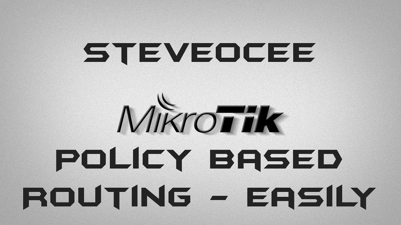 MikroTik RouterOS Easy Policy Based Routing, selective devices through VPN  Tunnel
