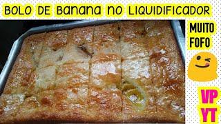 Bolo de Banana no Liquidificador Rápido e Molhadinho
