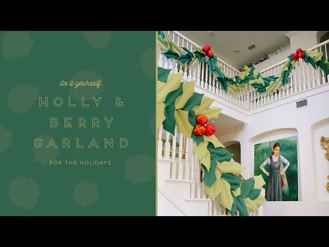 How to make an oversized paper holly and berry garland