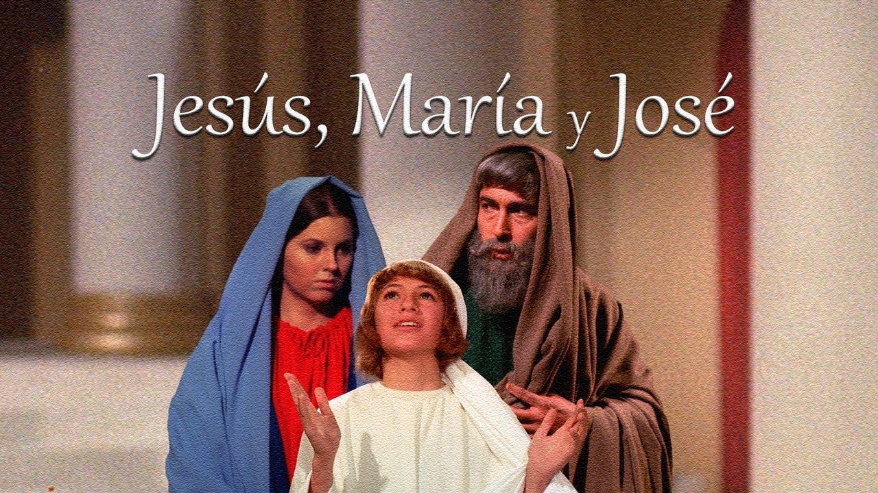Jesús, María y José - Película Completa