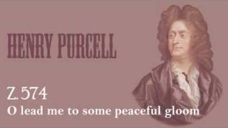 Purcell - O lead me to some peaceful gloom Z.574.wmv