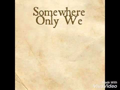 Somewhere Only We Know-Lifehouse [Audio& Lyrics]