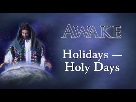 Holidays - Holy Days