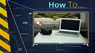 How To: Introduction to PlayMemories Home