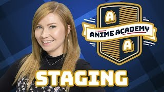 Animation Staging | Anime Academy