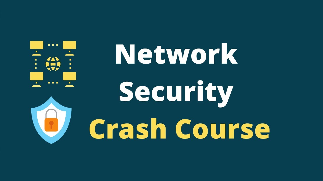 Network Security Tutorial Course for Beginners