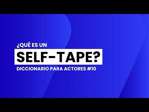 ¿Qué es un SELF-TAPE? | 📖🎬 DICCIONARIO para ACTORES #10