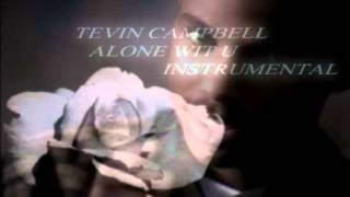 TEVIN CAMPBELL ALONE WITH YOU INSTRUMENTAL