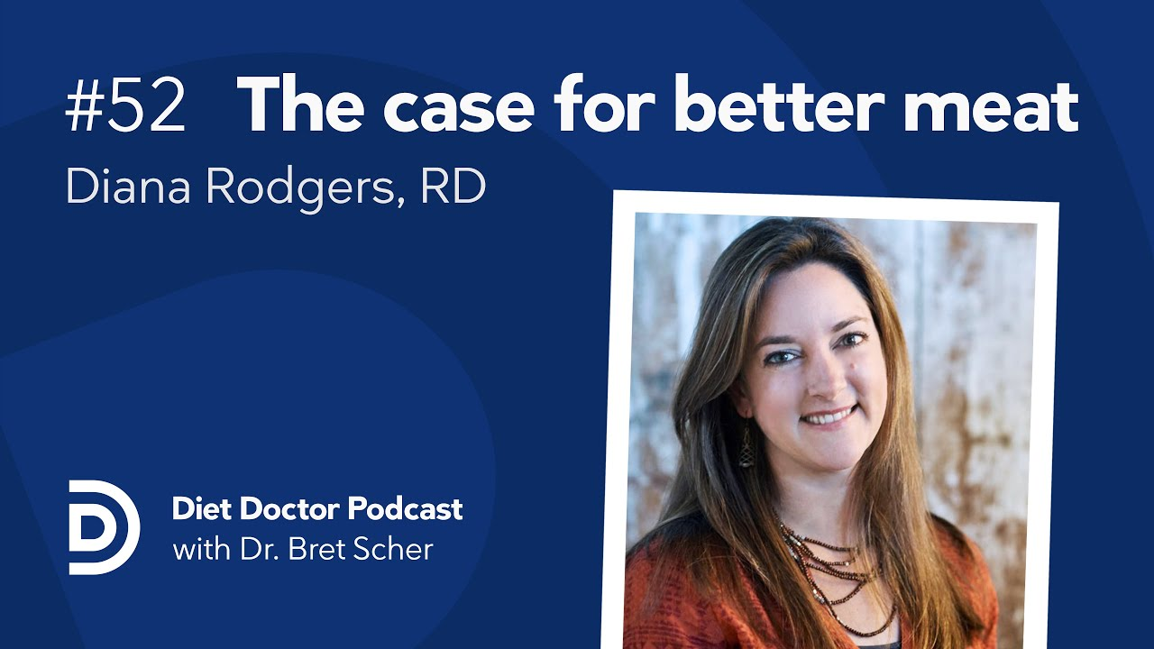 Diet Doctor Podcast #52 — Diana Rodgers, RD (audio only)
