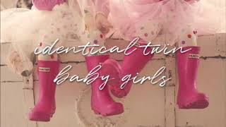Identical Twin Baby Girls ♡ Subliminal