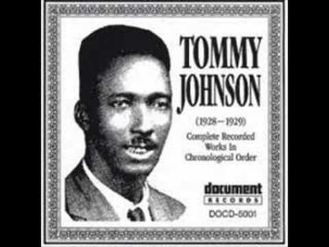 Tommy Johnson - big fat mama blues