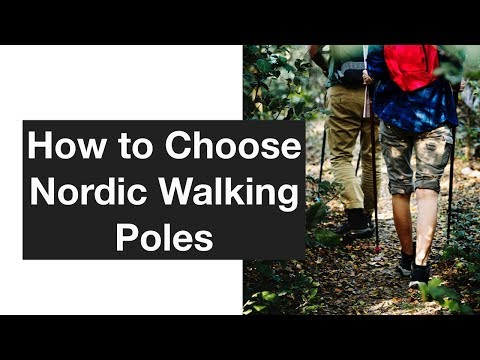 How to Choose Nordic Walking Poles