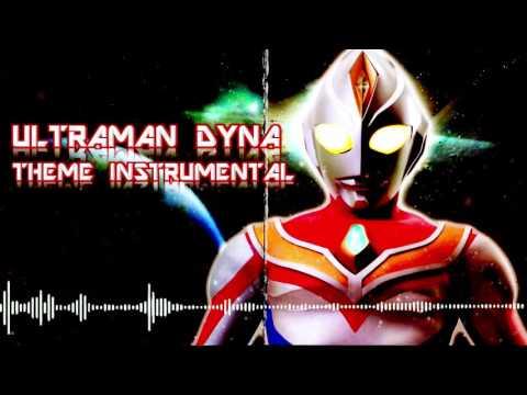 Ultraman Dyna Opening Theme (Instrumental)