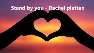 Stand By You - Rachel Platten S