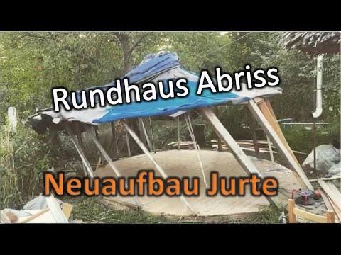 Rundhaus Abriss Und Neue Jurte